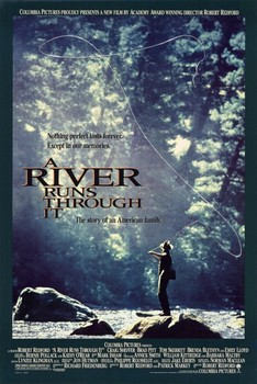 ARiverRunsThroughItPoster