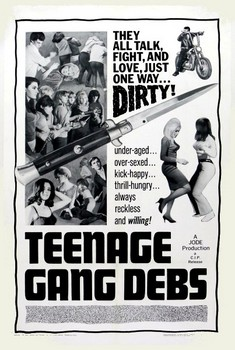 Teenage Gang Debs Poster
