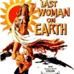 LastWomanOnEarthPoster