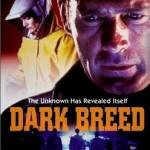 Dark Breed DVD Cover