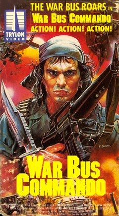 War Bus Commando VHS Cover