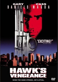 Hawk's Vengeance DVD Cover