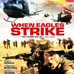 When Eagles Strike DVD Cover